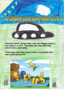 'The Simpsons come to my house in a UFO' by Rebecca.