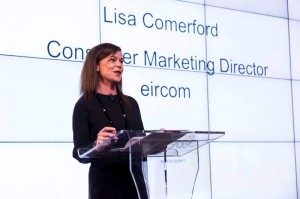 Lisa Comerford, Conusmer Marketing Director, Eircom.